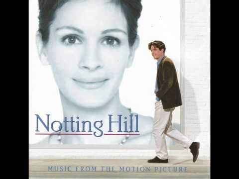 Soundtrack Film Notting Hill  https://www.youtube.com/watch?v=TYEHicd2XPI