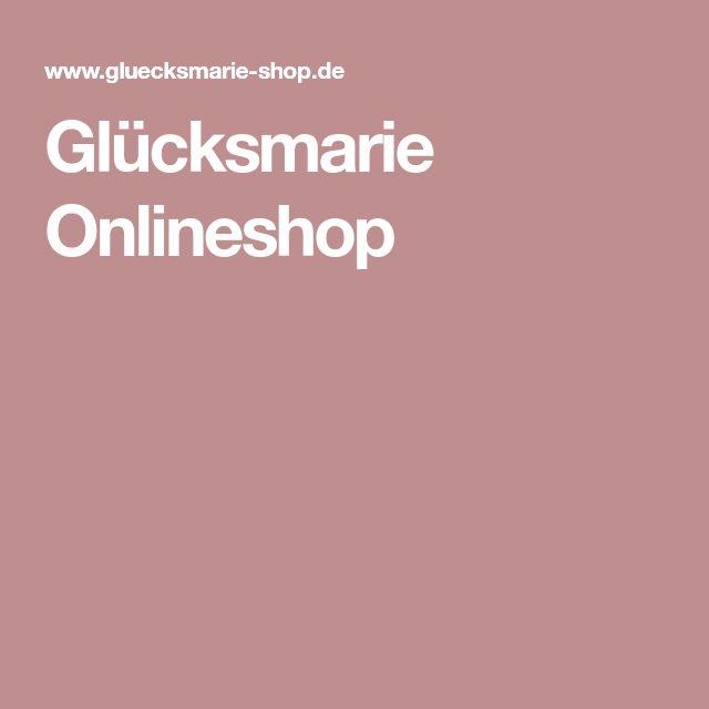 Glücksmarie Onlineshop