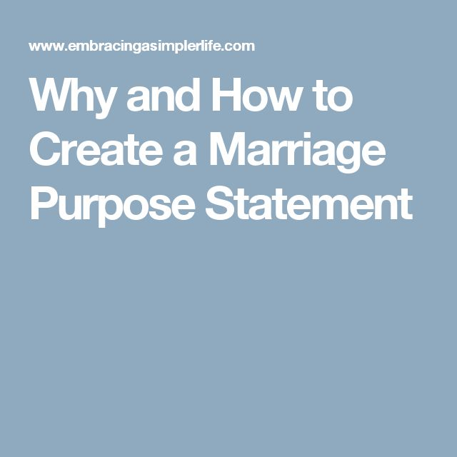 Why and How to Create a Marriage Purpose Statement