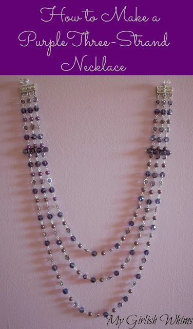 How to Make a Purple Three-Strand Necklace