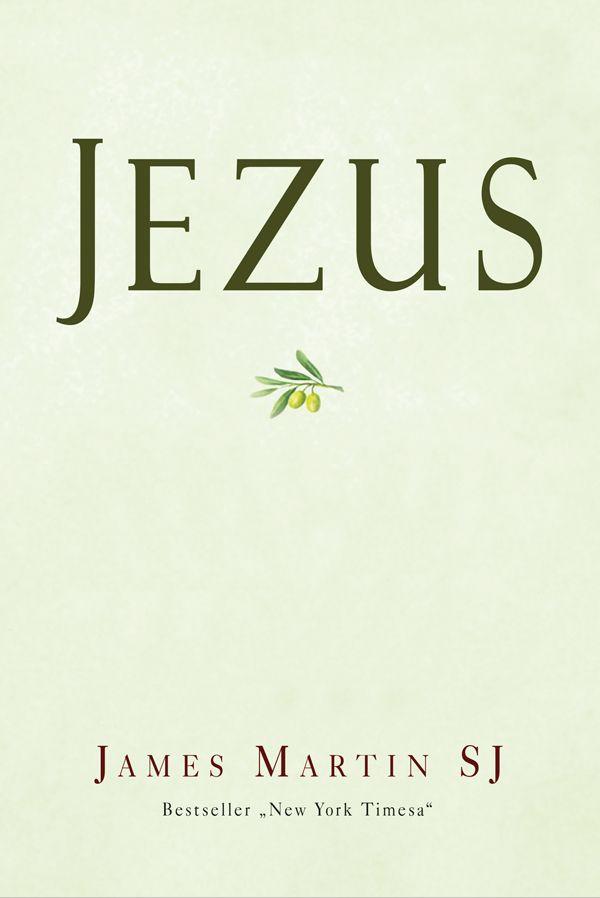 Jezus - o. James Martin SJ