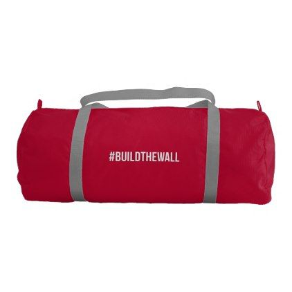 #BuildTheWall Build the Wall MAGA Trump Hashtag US Duffle Bag - logo gifts art unique customize personalize