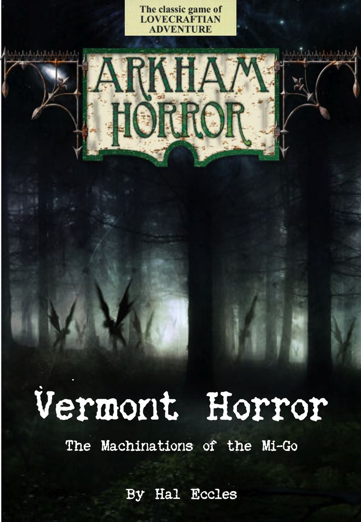 Vermont Horror Expansion (fan expansion for Arkham Horror)