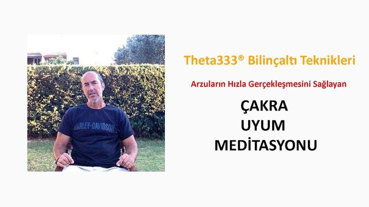 Theta333® Çakra Uyum Meditasyonu / Arzularınız Daha Hızlı Gerçekleşsin...