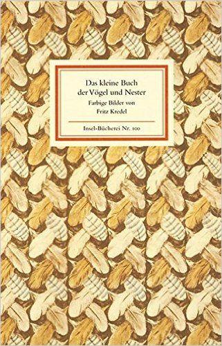 Das kleine Buch der Vögel und Nester: Thomas Mann: 9783458081005: Amazon.com: Books