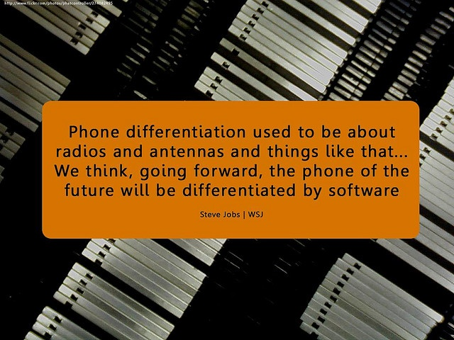 Phone differentiation used to be about radios and antennas and things like that...We think, going forward, the phone of the future will be differentiated by software    Steve Jobs | WSJ    online.wsj.com/article/SB121842341491928977.html?mod=rss_...    Bac Total automation = Pockets full of money?