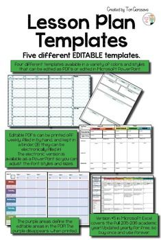Updated for the 2015 to 2016 school year.NOW EVERY TEMPLATE IS AVAILABLE AS FULLY EDITABLE PDF, MICROSOFT POWERPOINT, OR MICROSOFT EXCEL SPREADSHEET!!This bundle offers FIVE different lesson plan templates that are available as editable PDF's, editable Microsoft Excel spreadsheets, or editable Microsoft PowerPoints!