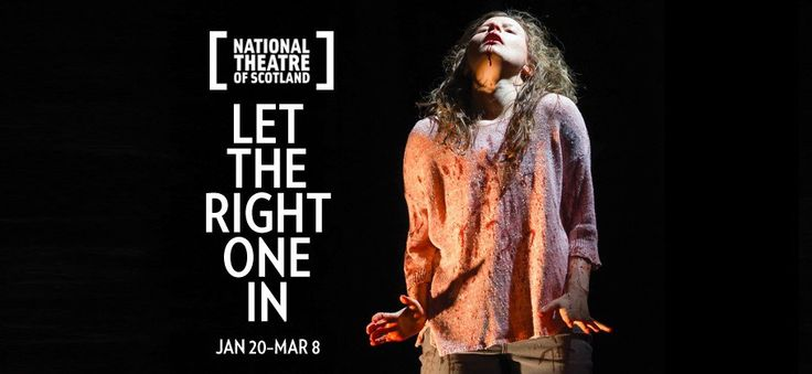 Wow - from book to film - to theatre? Can National Theatre of Scotland's 'Let the Right One In' Pave the Way for Horror on theStage?