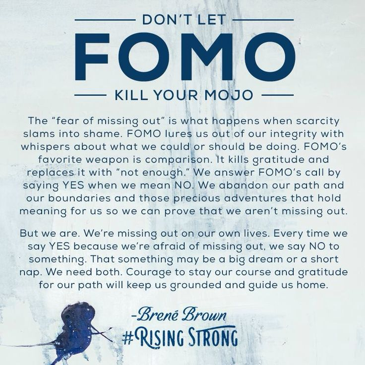 Fear of missing out (FOMO) embraces scarcity and kills gratitude | Brene Brown