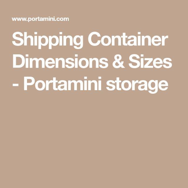 Shipping Container Dimensions & Sizes - Portamini storage