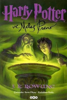 harry potter kitap  6 | Harry Potter ve Melez Prens 6. Kitap von Joanne K. Rowling - Buch ...