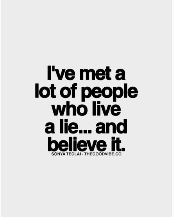 Narcissists would rather live a lie, & falsehood than to have something good, & honest.