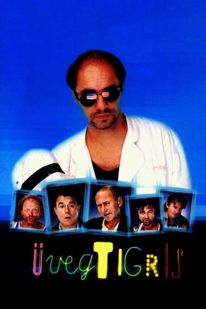 Üvegtigris (2001) - IMDb