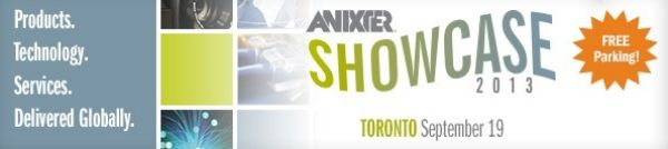 Anixter Showcase Canada Sept 19, 2013 Mississauga Convention Centre Toronto, Canada http://www.anixter.com/north-america/us/en/resources/news-and-events/events/2013-anixter-showcase-toronto.html