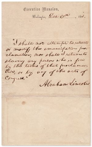 Abraham Lincoln Swears He Shall Not Modify the Emancipation Proclamation, or Return to Slavery Any Person Freed by It