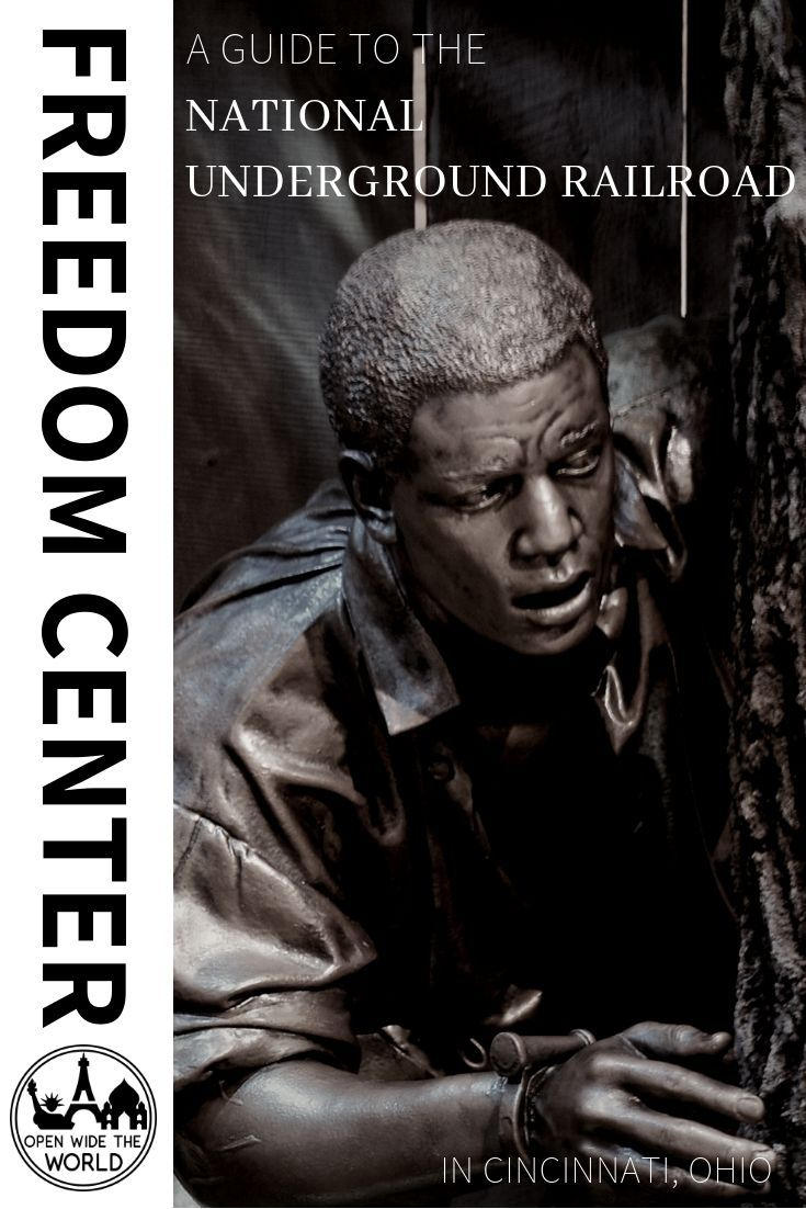 A Guide To The National Underground Railroad Freedom Center Underground Railroad Usa Travel Guide Culture Travel