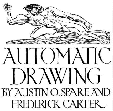 Automatic Drawing - Austin Osman Spare