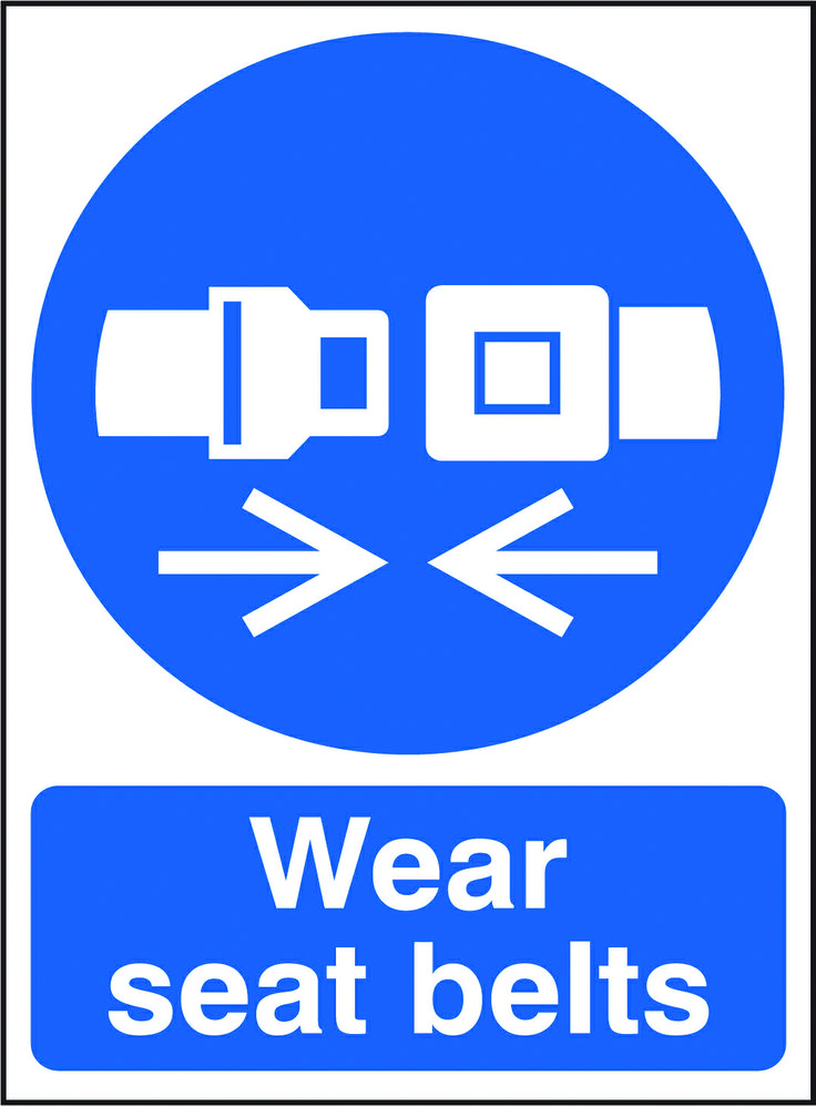 Wear seat belts sign. Beaverswood Identification