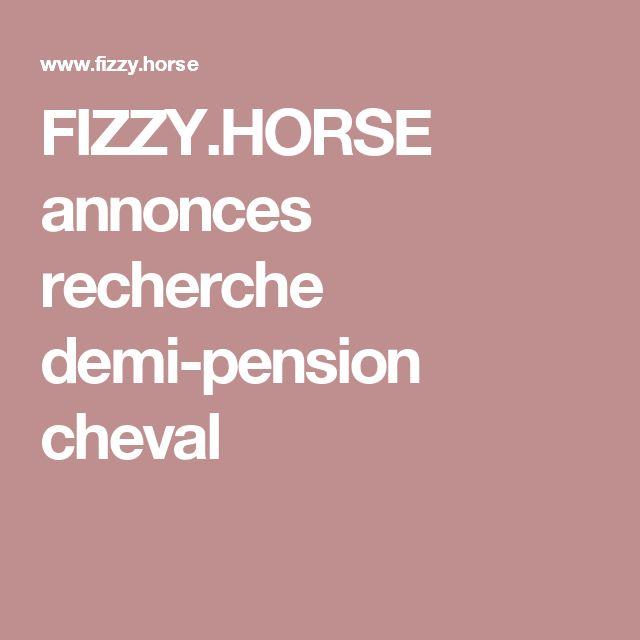 FIZZY.HORSE annonces recherche demi-pension cheval