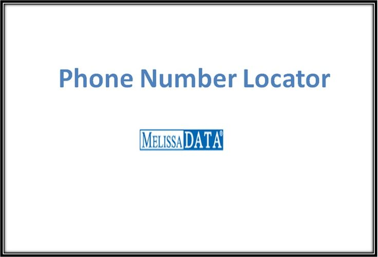 Phone Number Locator Software 	Phone Number Location Software – Locate global & international phone numbers instantly with Melissa Data's ease to use phone number locator software tool. Get Free Trial!	http://www.melissadata.com/lookups/phonelocation.asp