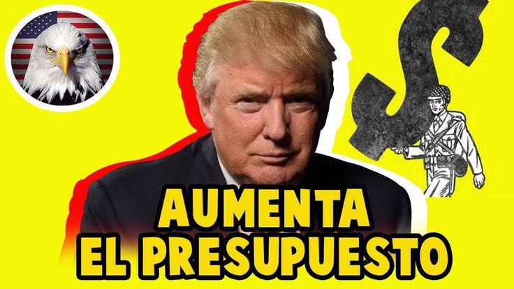 DONALD TRUMP AUMENTA EL PRESUPUESTO MILITAR HOY 28 DE JULIO 2017, NOTICI...
