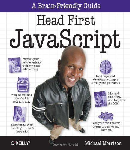 Head First JavaScript de Michael Morrison http://www.amazon.ca/dp/0596527748/ref=cm_sw_r_pi_dp_4.G2ub1TSZM8M