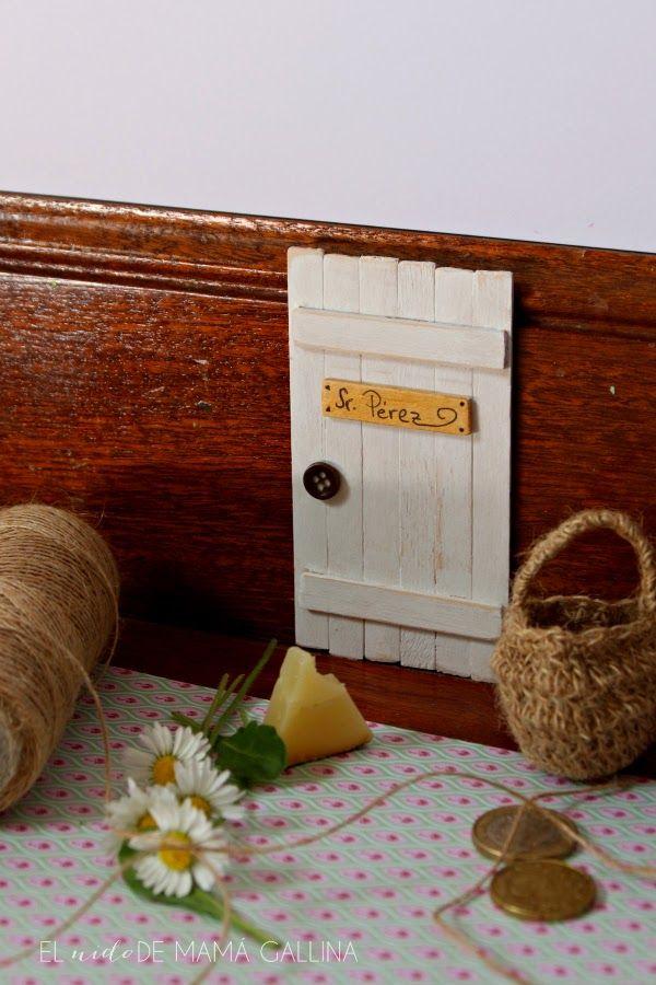 DIY puerta para el ratón Pérez