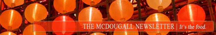The McDougall Newsletter - January 2012 - with featured recipes from Lindsay Nixon (Happy Herbivore)