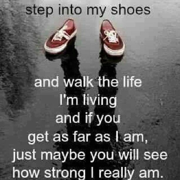 walk in my shoes i you motivation