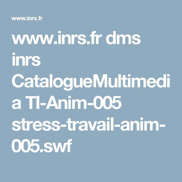 www.inrs.fr dms inrs CatalogueMultimedia TI-Anim-005 stress-travail-anim-005.swf