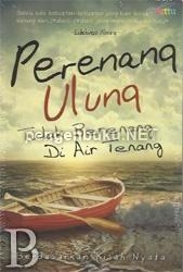 Perenang Ulung Tidak Berenang Di Air Tenang | Toko Buku Online PengenBuku.NET | Eidelweis Almira | Rp35,000 / Rp29,750 (15% Off)