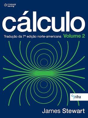 Calculo - James Stewart - 7 Edição - Volume 2 pdf (Português) – 12 jun 2013 - Ciências Exatas