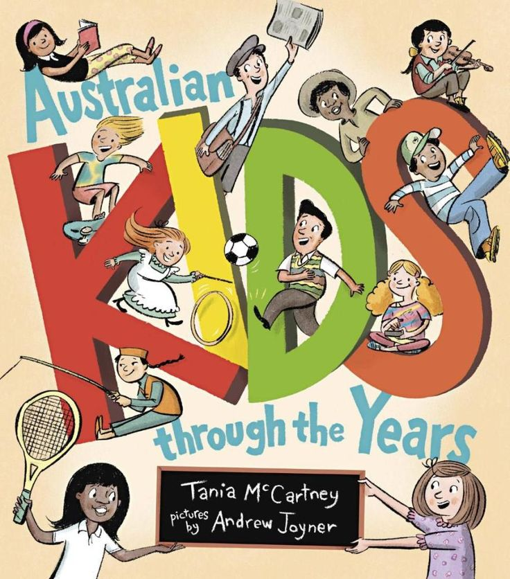 Australian Kids Through the Years - Tania McCartney