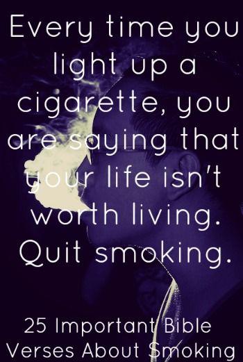 Smoking Bible Verses Quit Smoking Quotes Smoking Cigarettes