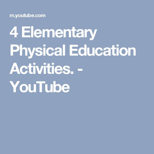 4 Elementary Physical Education Activities. - YouTube