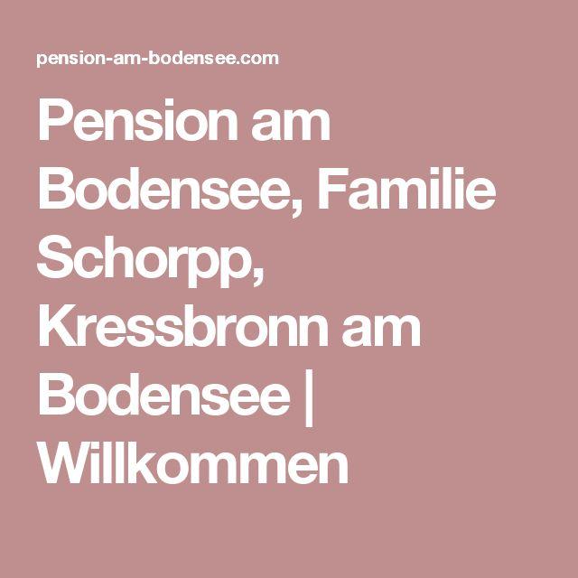 Pension am Bodensee, Familie Schorpp, Kressbronn am Bodensee | Willkommen