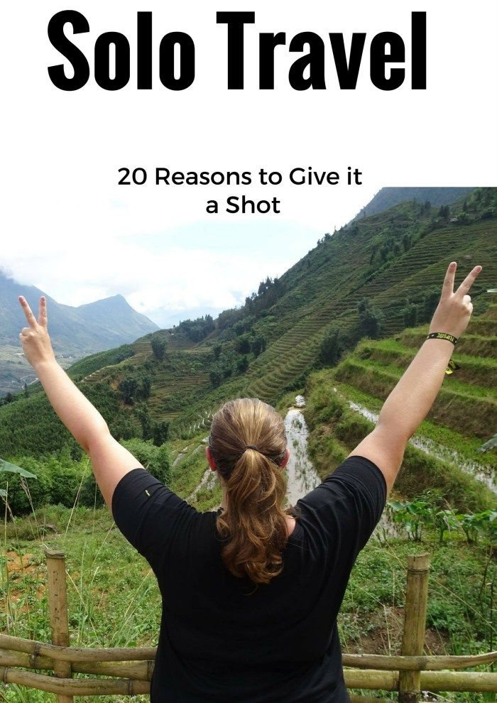 Solo Travel: 20 Reasons Why You Should Give It A Shot