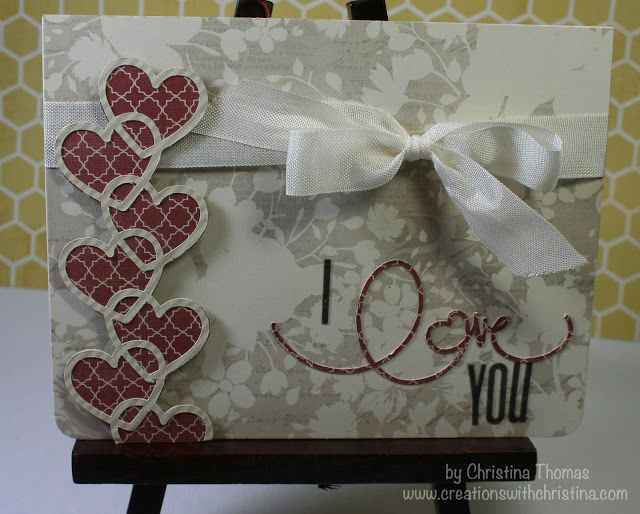 Creations with Christina: CWC 1//7/12 I love You