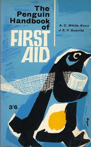 Penguin First Aid Handbook published in 1961. Cover design by Hans Unger.