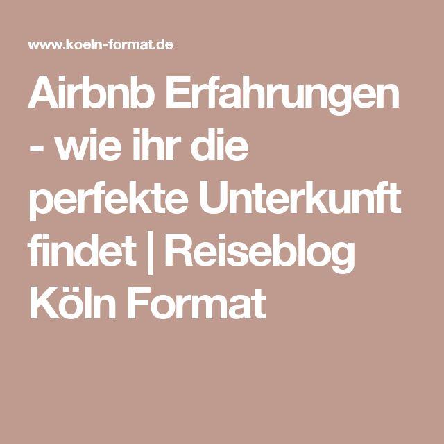 Airbnb Erfahrungen - wie ihr die perfekte Unterkunft findet | Reiseblog Köln Format