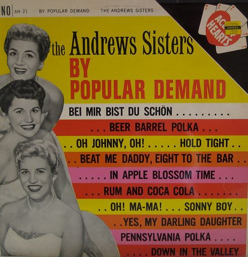 By Popular Demand — The Andrews Sisters