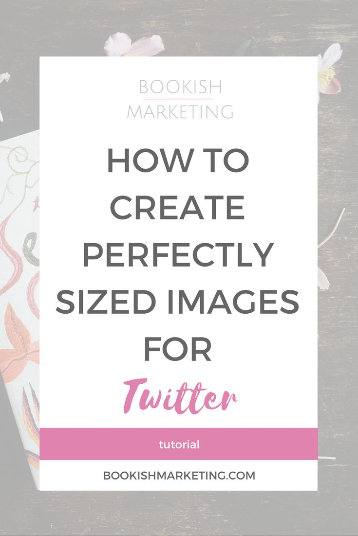 How to create perfectly sized images for twitter