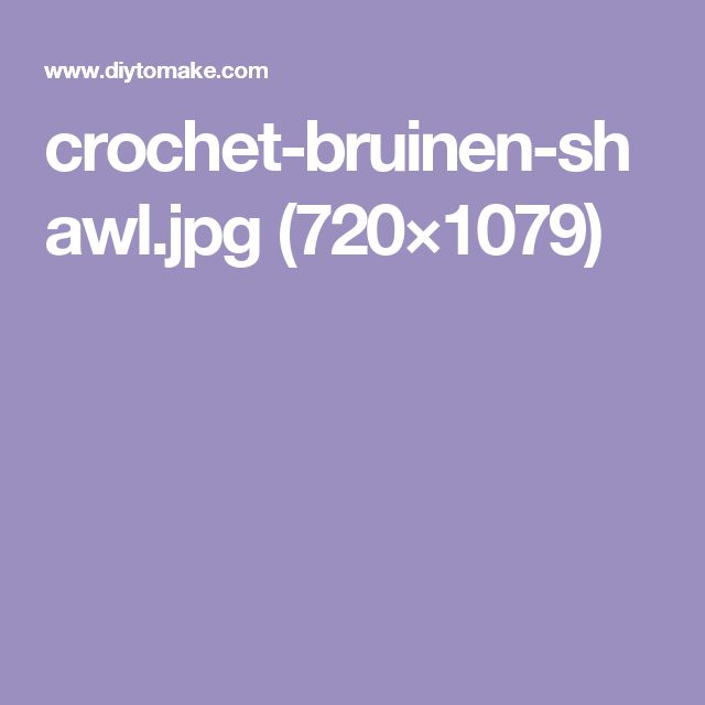crochet-bruinen-shawl.jpg (720×1079)