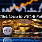 Bitcoin Nasıl Alınır? Bitcoin Alım – Satım