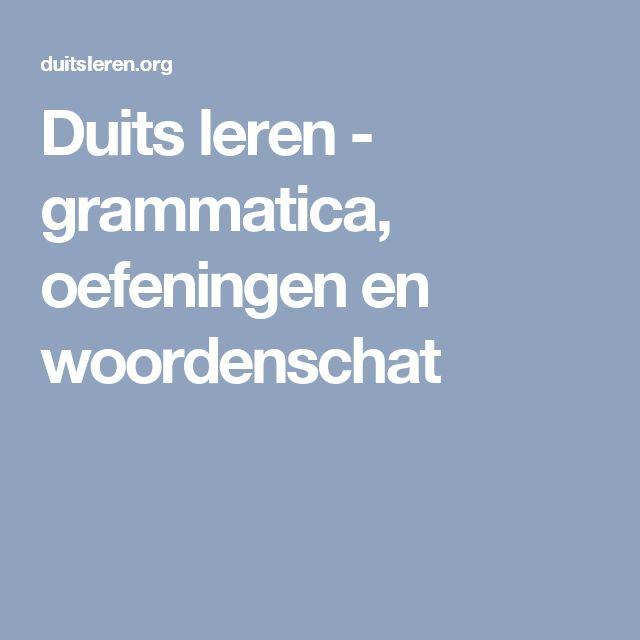 Duits leren - grammatica, oefeningen en woordenschat