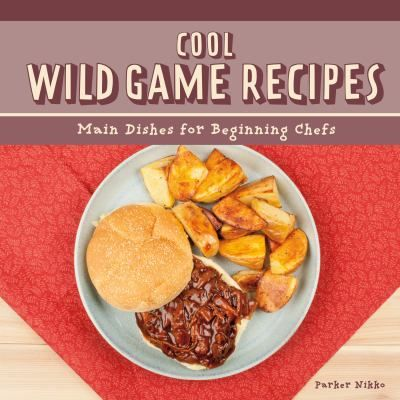 32 best cookbooks for kids images on pinterest cookbooks for kids cool wild game recipes main dishes for beginning chefs forumfinder Choice Image