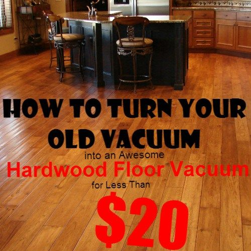 Laminate Floor Vacuum regular cleaning will help preserve the good look and feel of your laminate floors Turn Your Old Vacuum Into A Great Hardwood Floor Vacuum