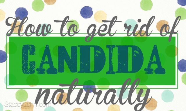 how to get rid of oral candida naturally