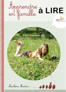 Apprendre à lire en famille, de Marlène Martin
