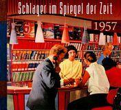 Schlager Im Spiegel Der Zeit 1957 [CD]